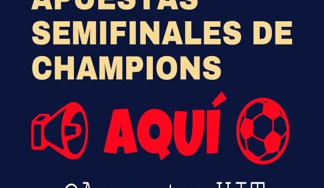 Apuestas para las semifinales de la Champions (ida).
