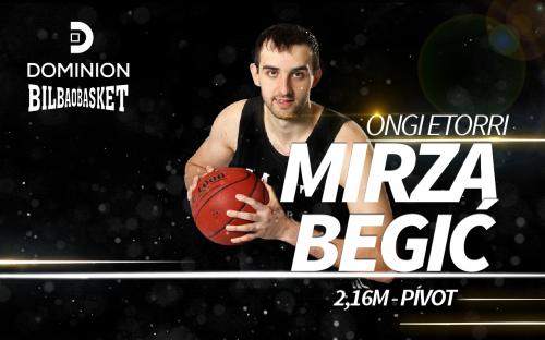 Oficial: Mirza Begic ficha por Dominion Bilbao Basket